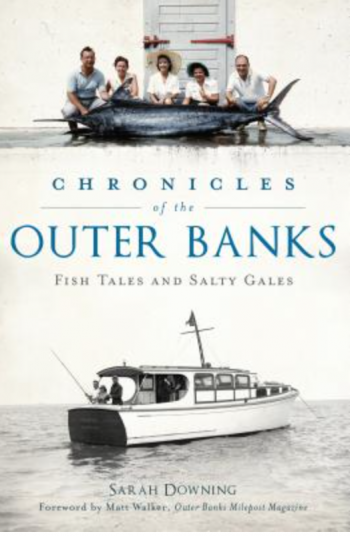 Buxton Village Books, Chronicles of the Outer Banks